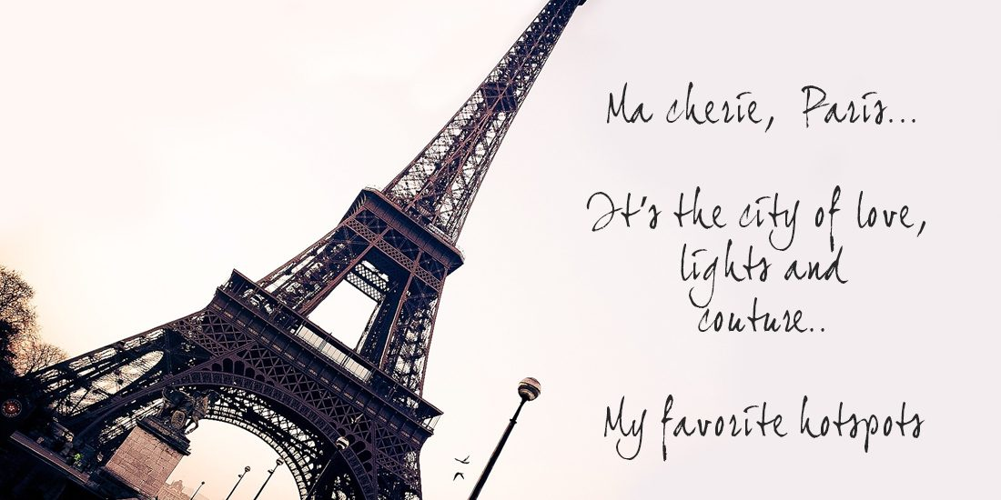 Ma chérie, Paris! Hotspots Paris